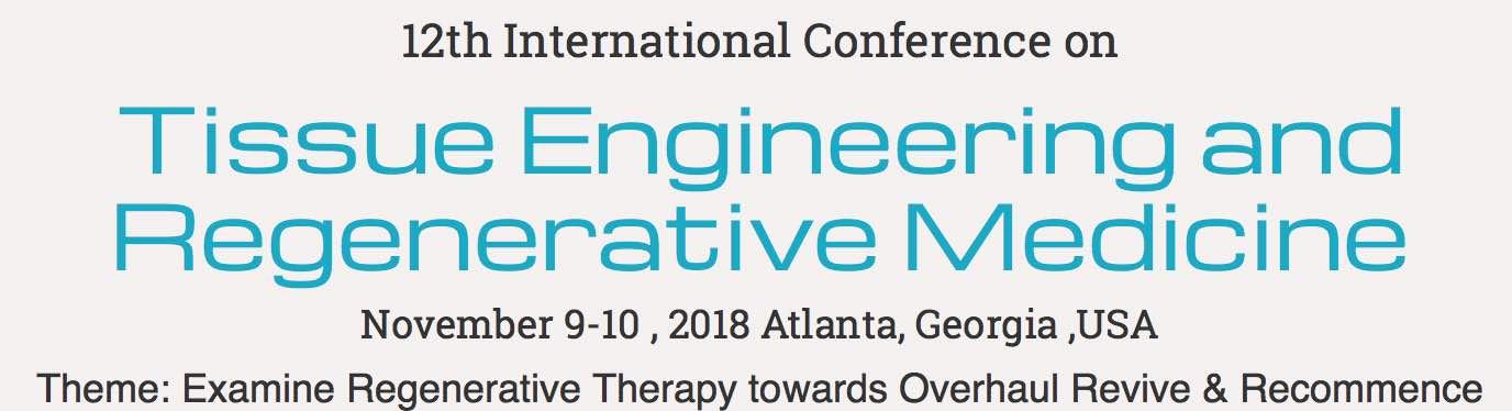 12th International Conference on Tissue Engineering and Regenerative Medicine