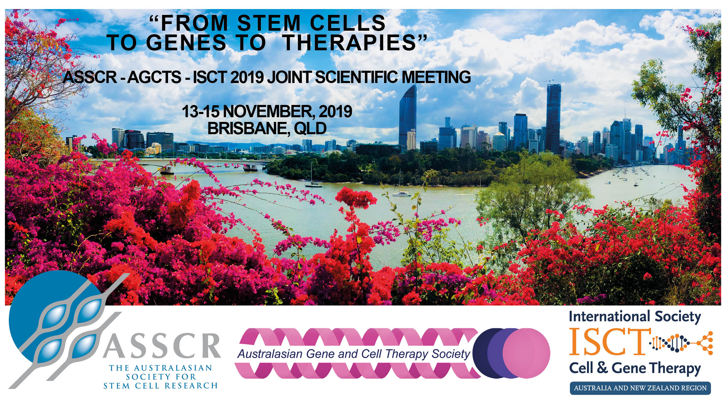 ASSCR-AGCTS-ISCT 2019 JOINT SCIENTIFIC MEETING